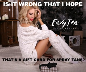 Is It Wrong That I Hope That's A Gift Card For Spray Tans EnvyTan Sunless Tanning Memes