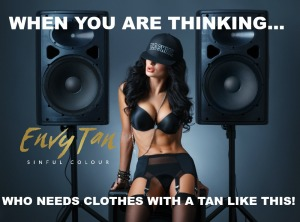 When You Are Thinking Who Needs Clothes With A Tan Like This EnvyTan Sunless Tanning Memes